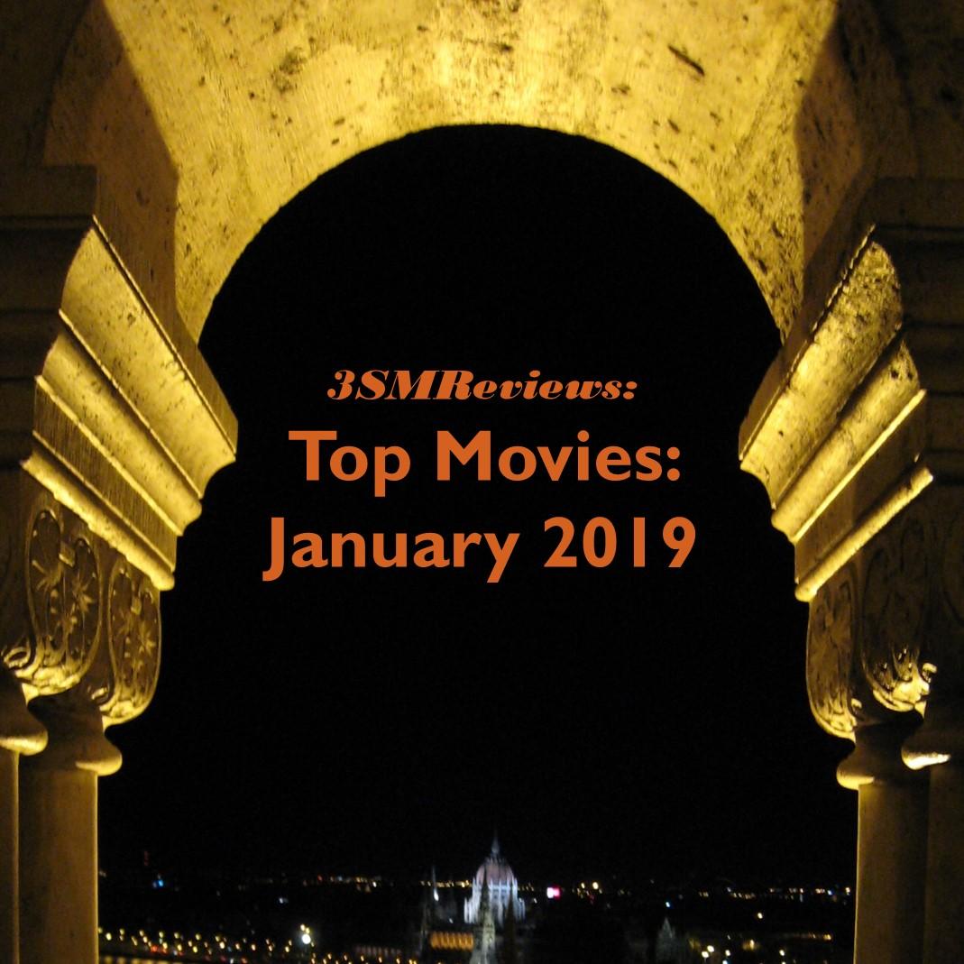 3SMReviews: Top Movies Jan 2019
