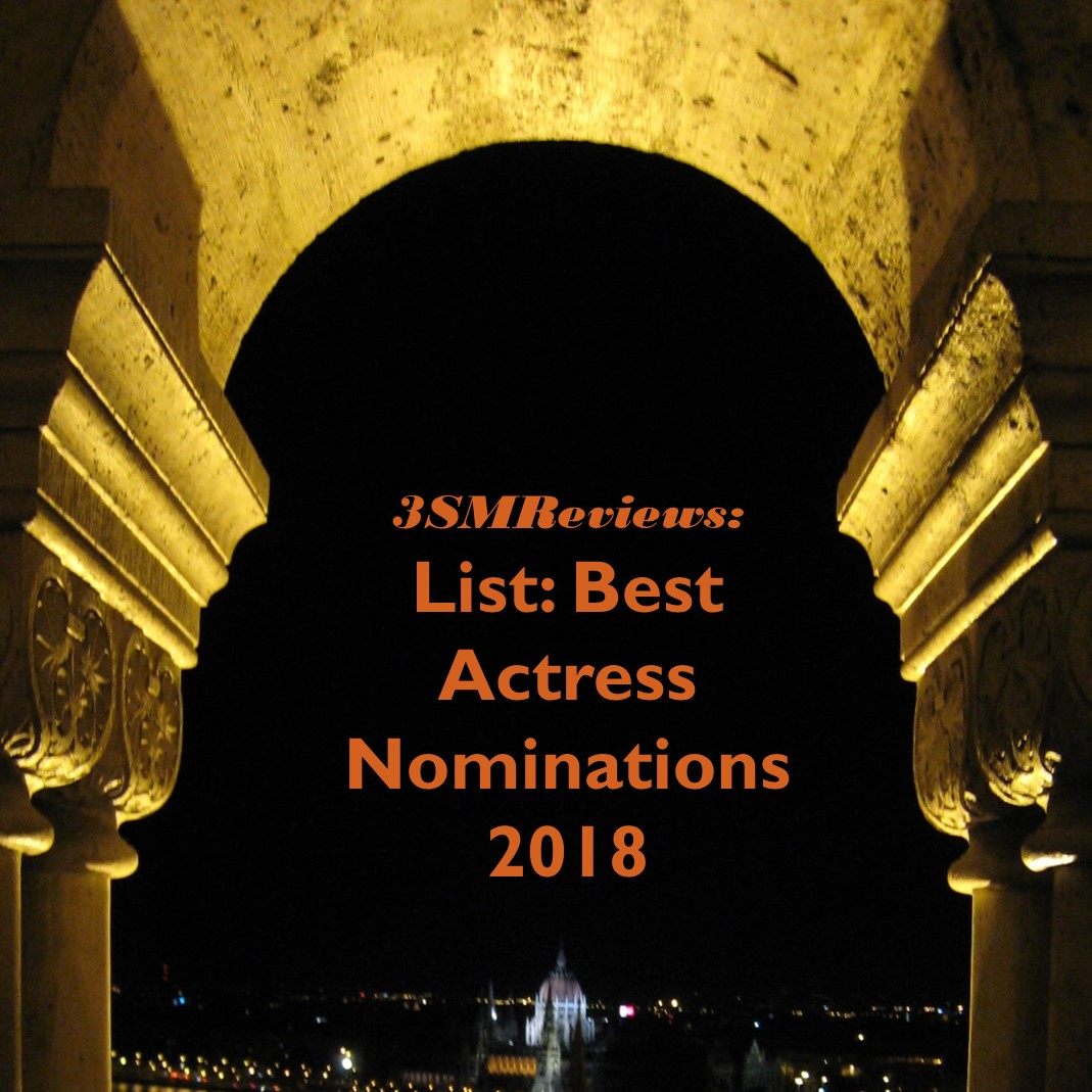 3SMReviews: Best Actress Nominations