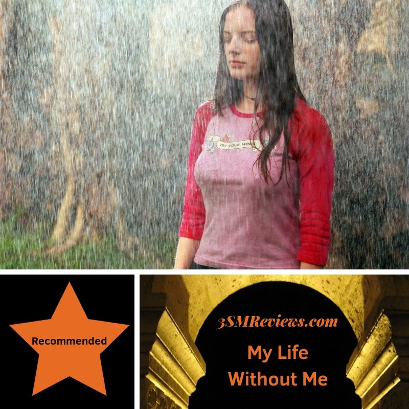 3SMReviews: My Life Without Me