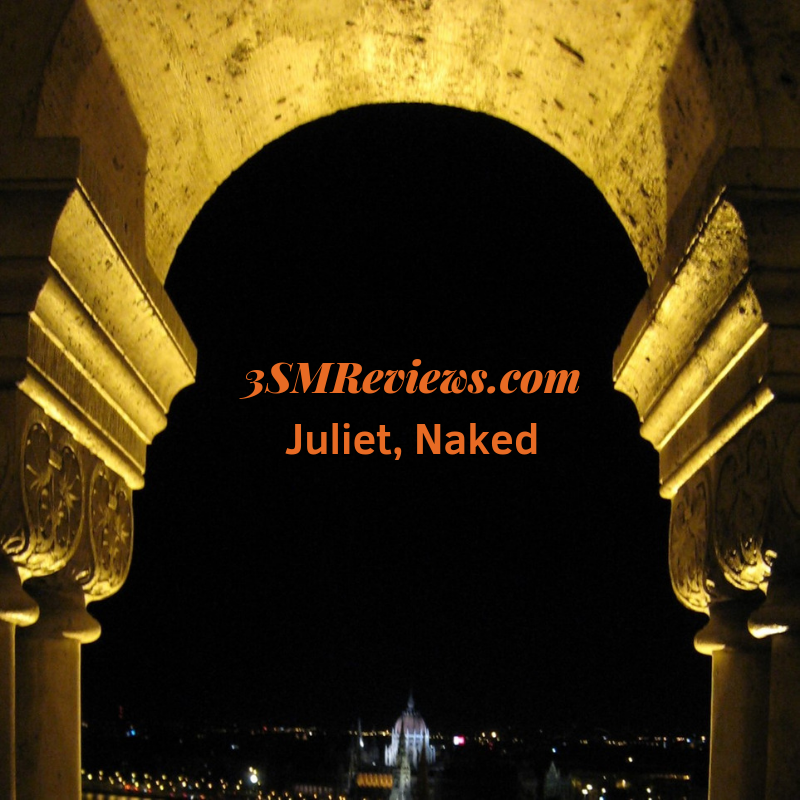 3SMReviews: Juliet, Naked