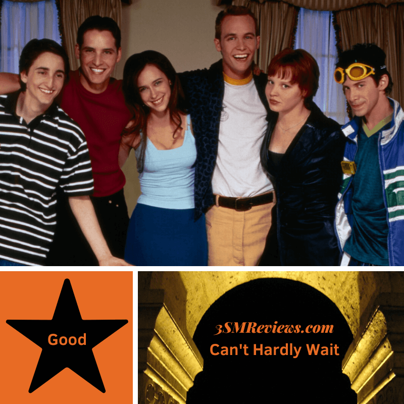 A picture of the cast of Can't Hardly Wait, A star with the text Good, An arch with the text 3SMReviews: Can't Hardly Wait