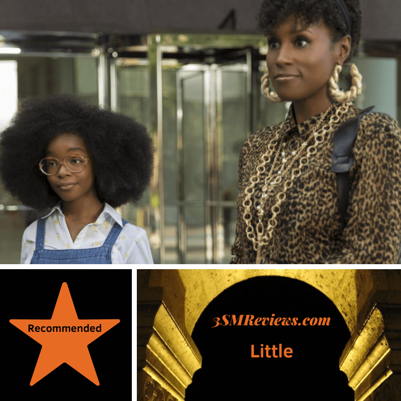 Picture of Marsai Martin and Issa Rae. Star with the text: Recommended. 3SMReviews.com: Little