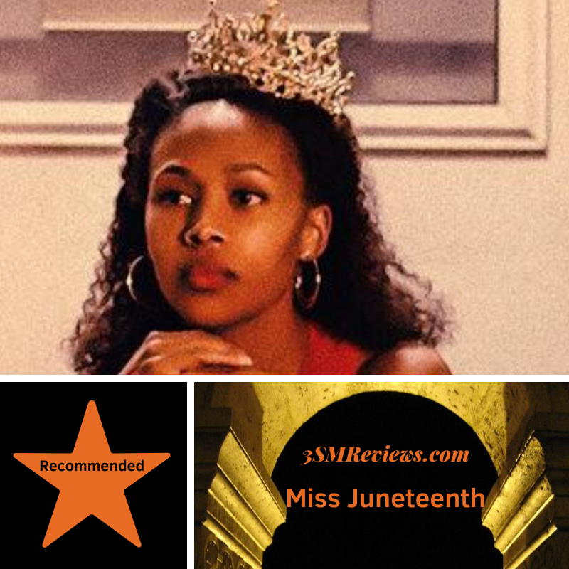 Picture from Miss Junteenth. A star with the text Recommended. 3SMReviews.com Miss Juneteenth