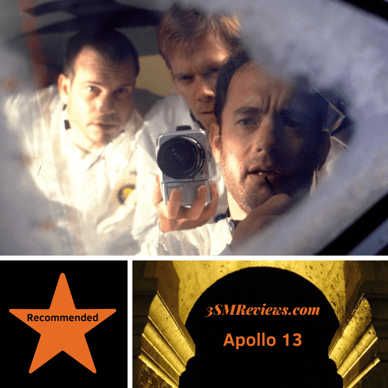 A picture of actors in Apollo 13. A star with text that reads: Recommended. 3SMReviews.com Apollo 13