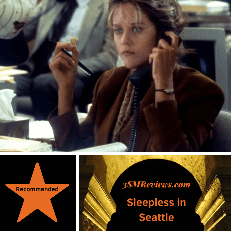 A picture of Meg Ryan in Sleepless in Seattle. A star with the text Recommended. Text: 3SMReviews.com Sleepless in Seattle