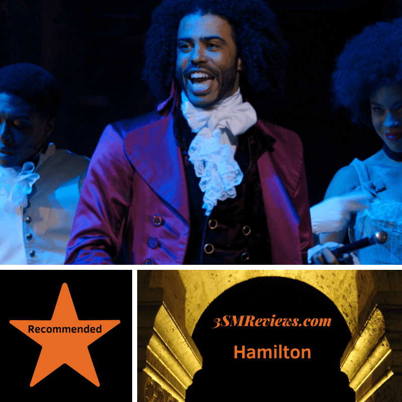 A picture of Daveed Diggs, on stage as Thomas Jefferson in Hamilton. A star with the text Recommended. 3SMReviews.com Hamilton