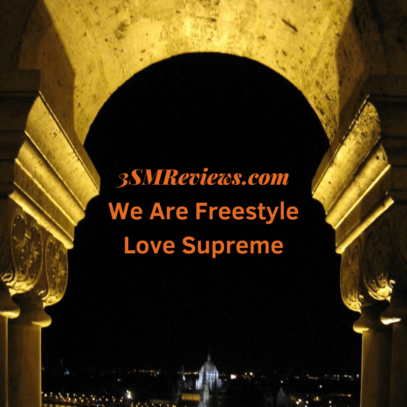 An arch with text that reads: 3SMReviews.com We Are Freestyle Love Supreme