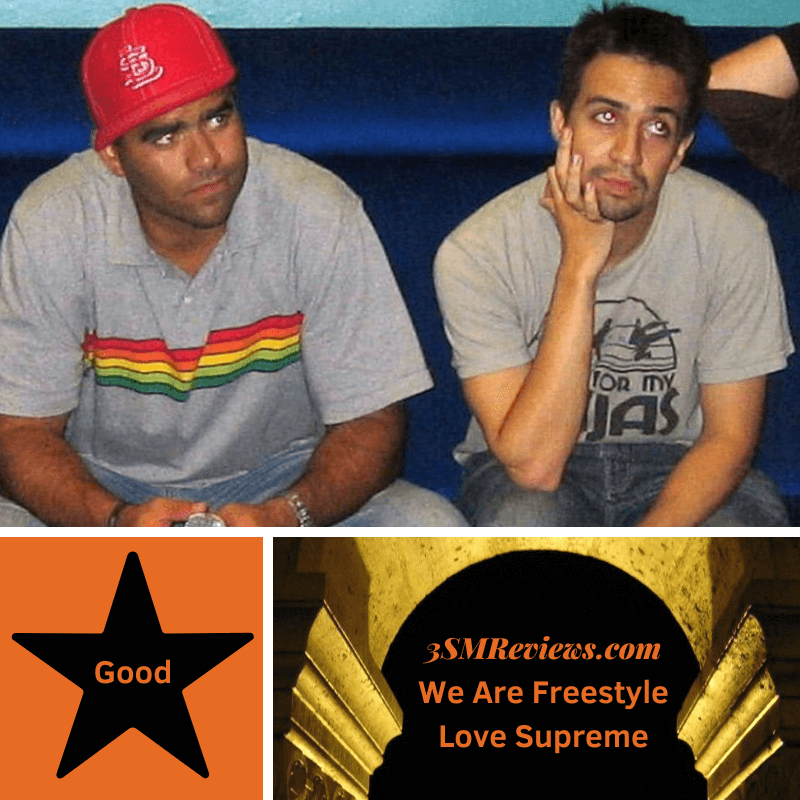 Chris Jackson and Lin-Manuel Miranda in 2005. A star with text that reads: Good. An arch with text that reads: 3SMReviews.com We Are Freestyle Love Supreme