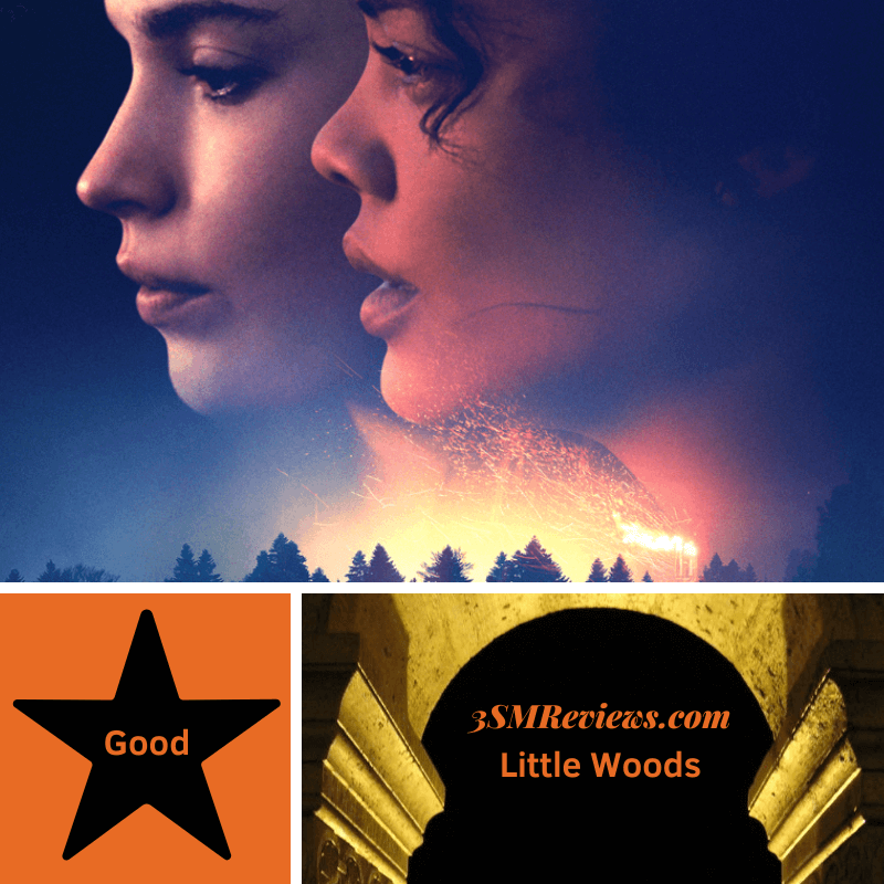 Picture of Lily James and Tessa Thompson. A star with text: Good. An arch with text: 3SMReviews.com Little Woods