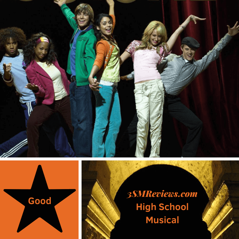 Picture of Corbin Bleu, Monique Coleman, Zac Efron, Vanessa Hudgens, Ashley Tisdale, Lucas Grabeel in High School Musical. A star with text: Good. An arch with text: 3SMReviews.com High School Musical
