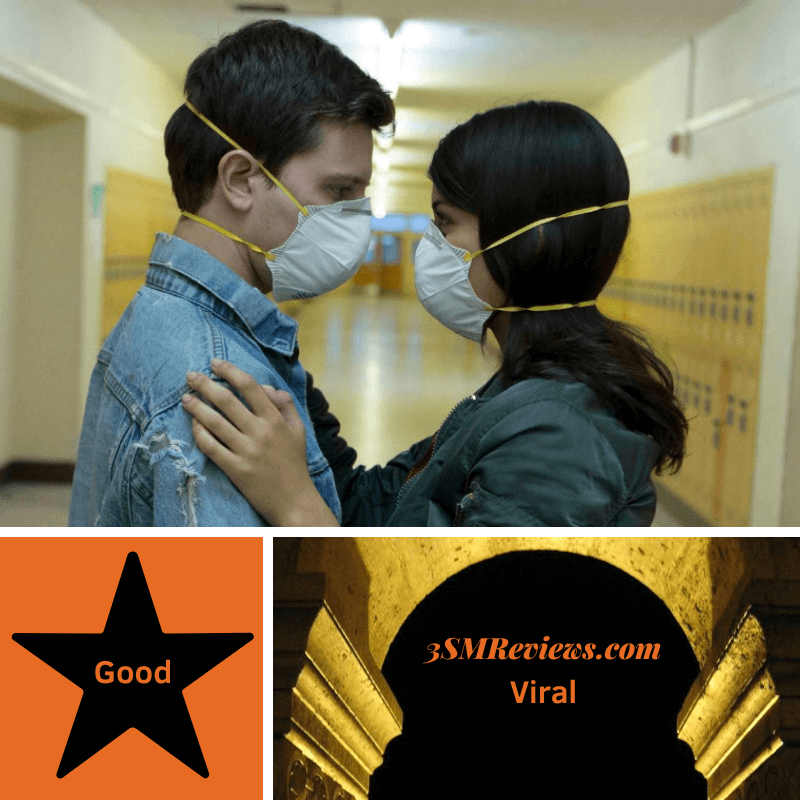 Travis Tope and Sofia Black-D'Elia embrace in a school hallway while wearing masks in the film Viral. A star with the text: Good. An arch with the text: 3SMReviews.com. Viral.