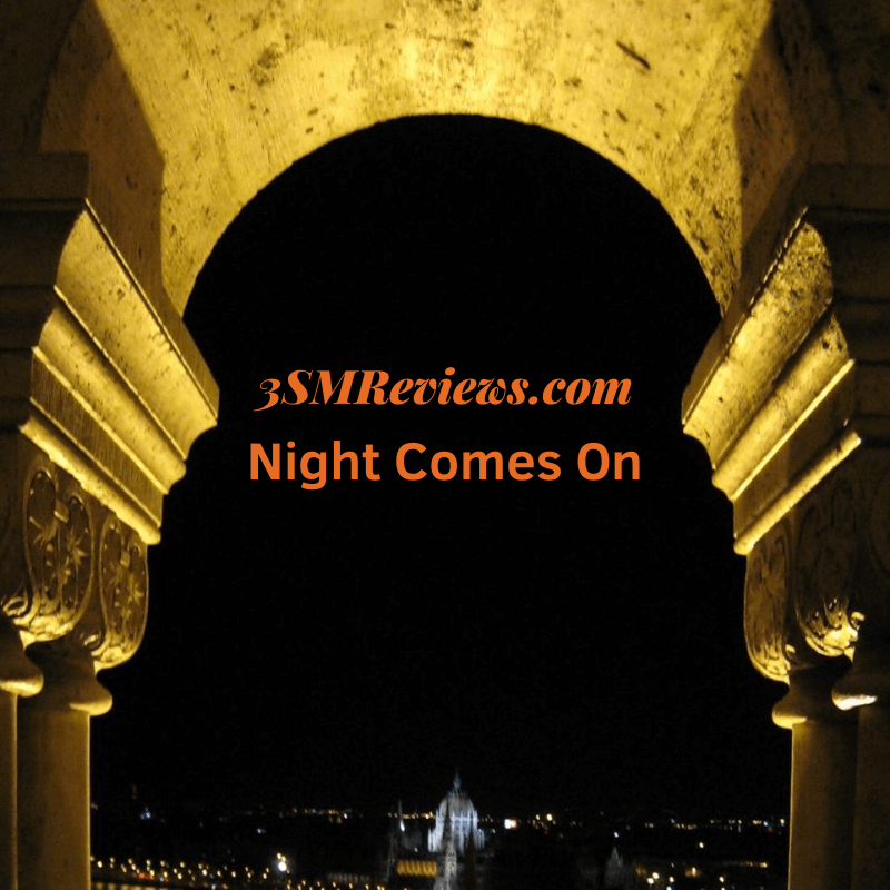 An arch with text that reads: 3SMReviews.com. Night Comes On
