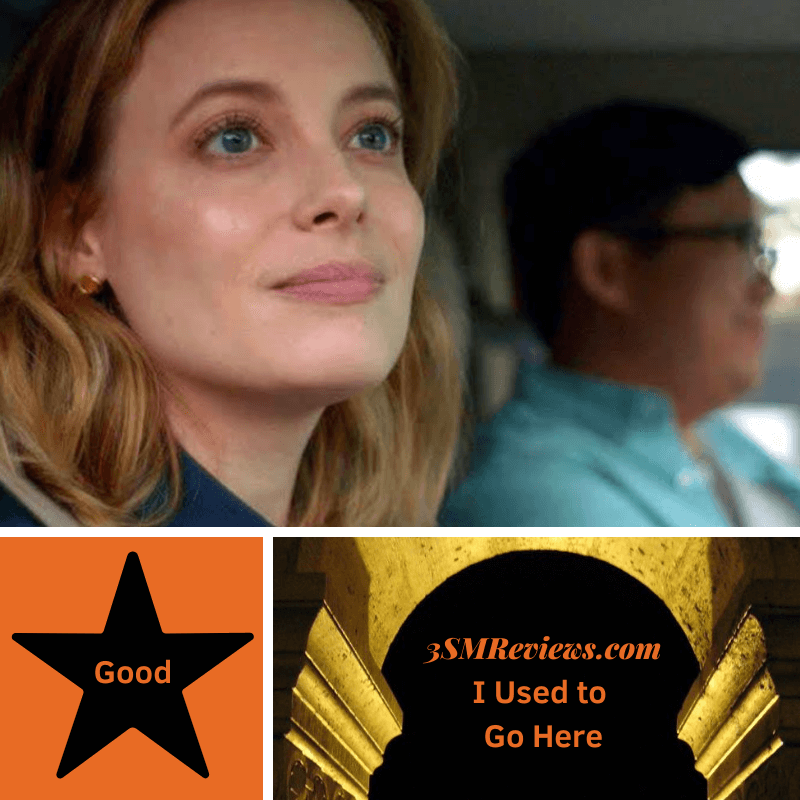 A picture of Gillian Jacobs and Rammell Chan in the film I Used to Go Here. A star with text: Good. An arch with text: 3SMReviews.com. I Used to Go Here