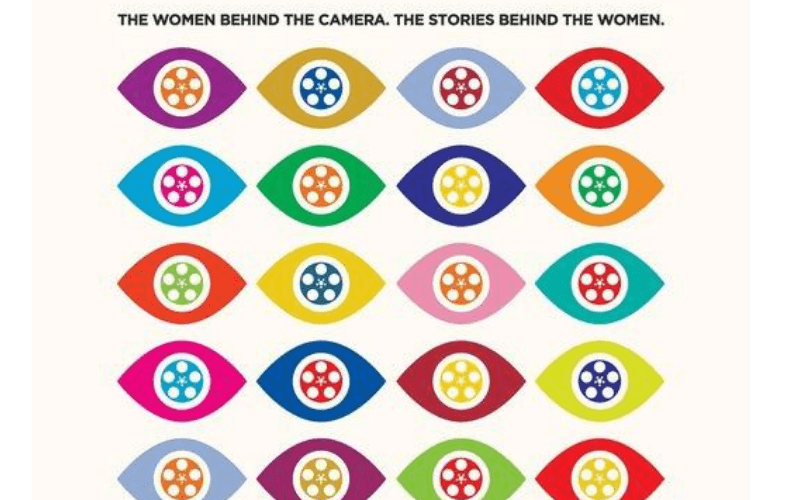 Colorful pictures of eyes with movie reels in them. Text: The women behind the camera. The stories behind the women.