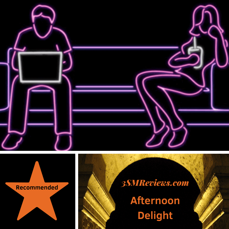 A picture of a couple sitting on opposite ends of a couch. The woman is drinking a soda and the man working at his computer. The picture is made with neon lights. A star with text: Recommended. An arch with text: 3SMReviews.com. Afternoon Delight