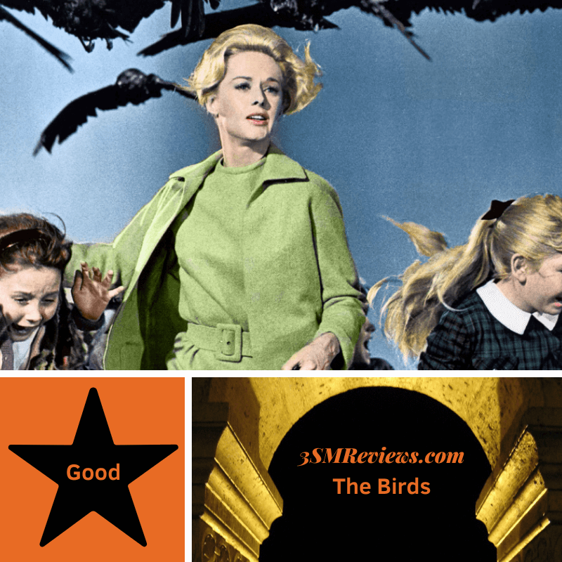 Still from Alfred Hitchcock's film the Birds: Tippi Hedren fleeing from some awesome crows along with two children. A star with text: Good. An arch with text: 3SMReviews.com: The Birds