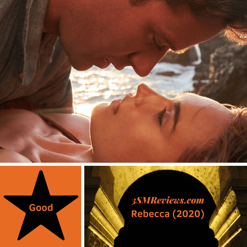 Armie Hammer and Lily James in Rebecca (2020). Star with text: Good. An arch with text: 3SMReviews.com: Rebecca (2020)