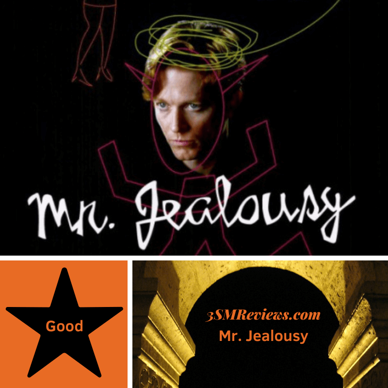 A picture of Eric Stoltz's head with a sketch that makes him look like the devil. Text: Mr. Jealousy. A star with text: Good. An arch with text: 3SMReviews.com: Mr. Jealousy