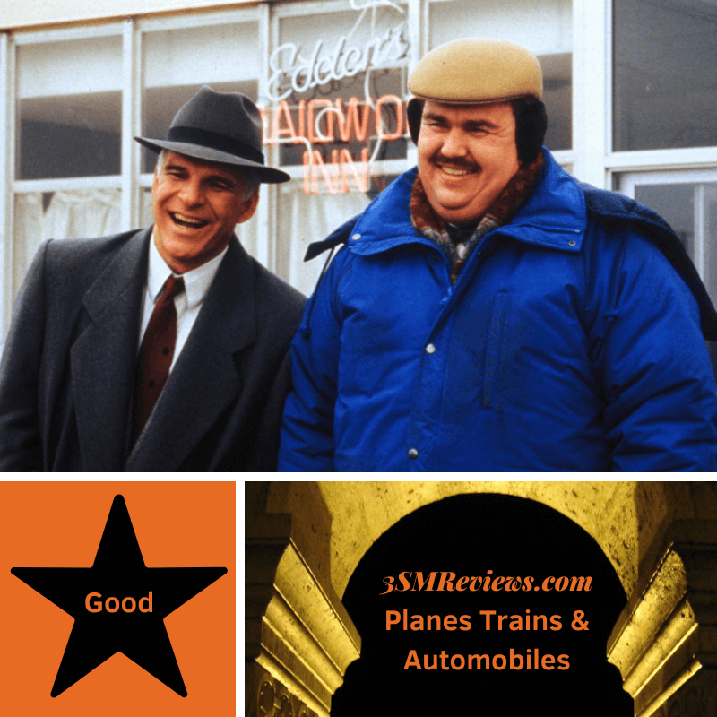 A picture of Steve Martin and John Candy in the film Planes, Trains & Automobiles. A star with text: Good. An arch with text: 3SMReviews.com: Planes, Trains & Automobiles