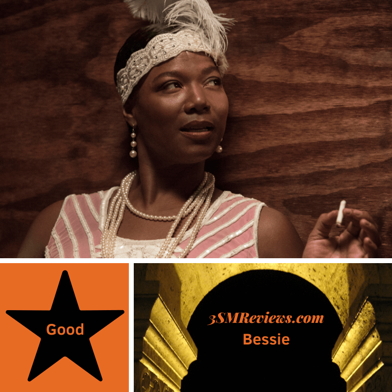 Queen Latifah as Bessie Smith in the film Bessie. A star with text: Good. An arch with text: 3SMReviews.com: Bessie