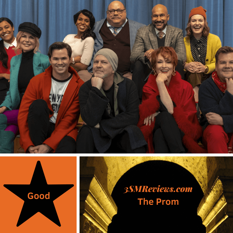 Ryan Murphy and the extended cast of the 2020 Netflix feature: The Prom. A star with text: Good. An arch with text: 3SMReviews.com: The Prom