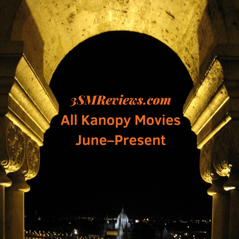 An arch with text: 3SMReviews.com: All Kanopy Movies June-December