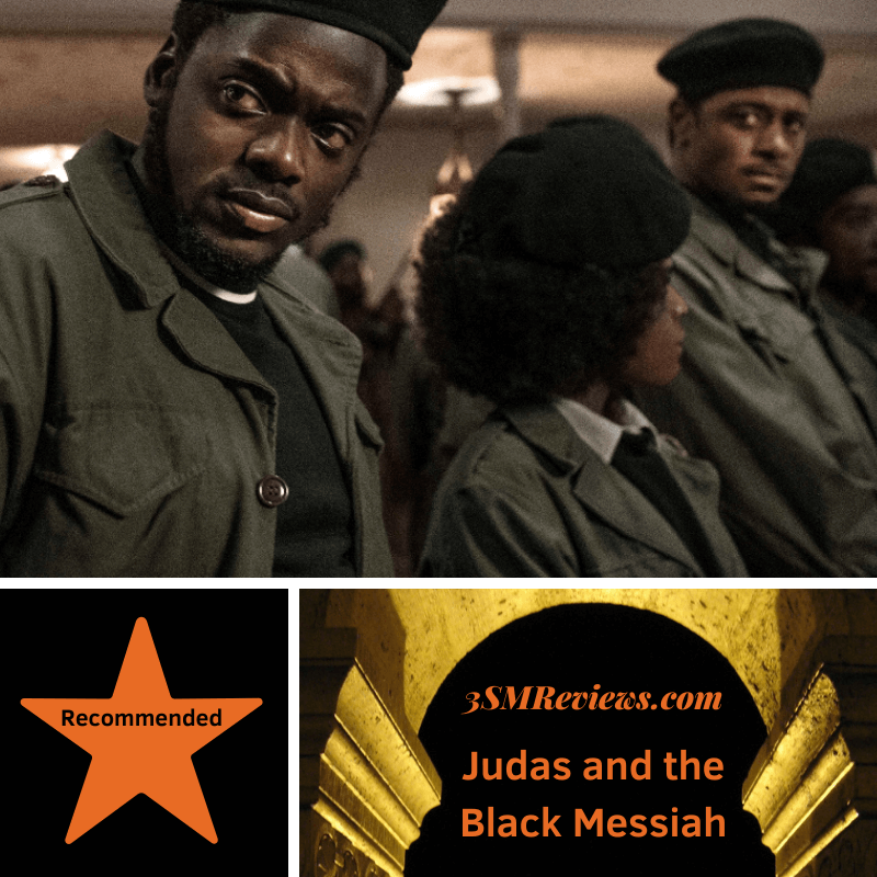 Daniel Kaluuya and LaKeith Stanfield in Judas and the Black Messiah. A star with text: Recommended. An arch with text: 3SMReviews.com: Judas and the Black Messiah