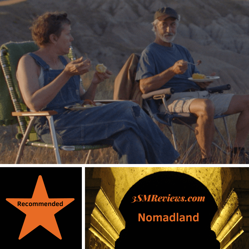 Frances McDormand and David Strathairn in Nomadland. A star with text: Recommended. An arch with text: 3SMReviews.com Nomadland