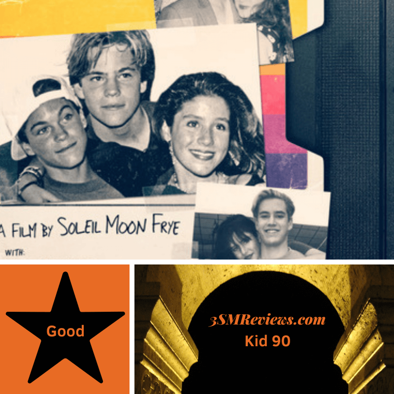 Part of the poster for the film Kid 90, showing 90s teen stars. A star with text: Good. An arch with text: 3SMReviews.com: Kid 90