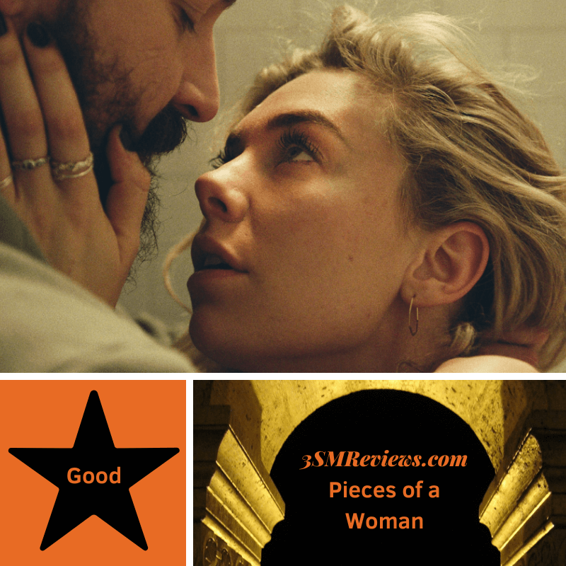 Vanessa Kirby and Shia LaBeouf in Pieces of a Woman. A star with text: Good. An arch with text: 3SMReviews.com Pieces of a Woman